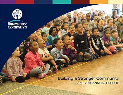 The Community Foundation for the Greater Capital Region 2013-2014 Annual Report